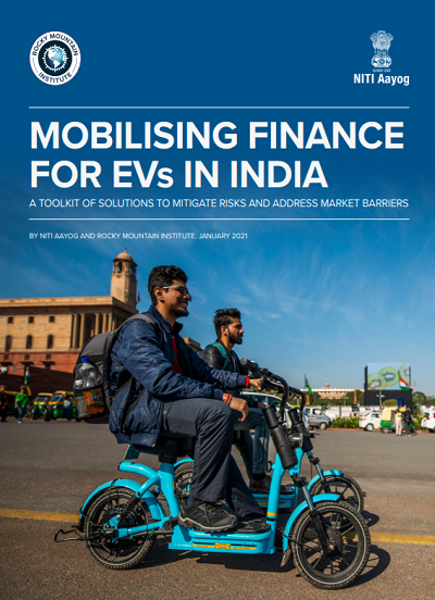 Mobilising Finance for EVs in India: A Toolkit of Solutions to Mitigate Risks and Address Market Barriers