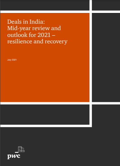 Deals in India: Mid-year review and outlook for 2021 – resilience and recovery