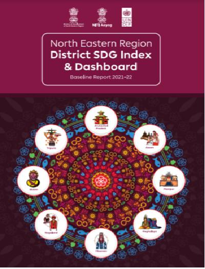 North Eastern Region District SDG Index Report & Dashboard 2021-22