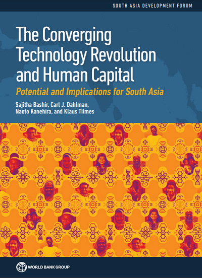 The Converging Technology Revolution and Human Capital : Potential and Implications for South Asia