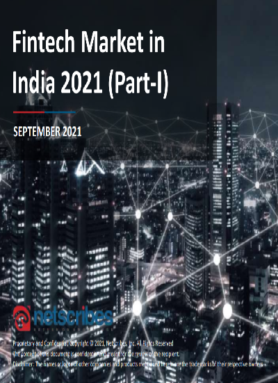 Fintech Market in India 2021 (Part-I)