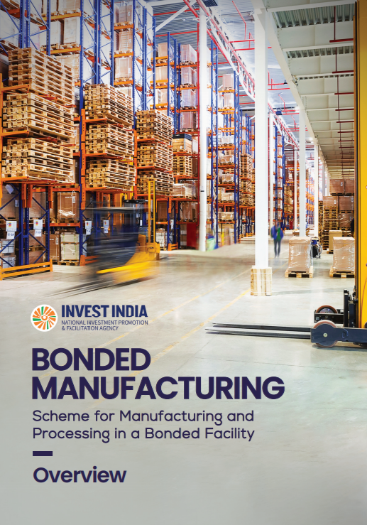 Bonded Manufacturing: Scheme for Manufacturing and Processing in a Bonded Facility