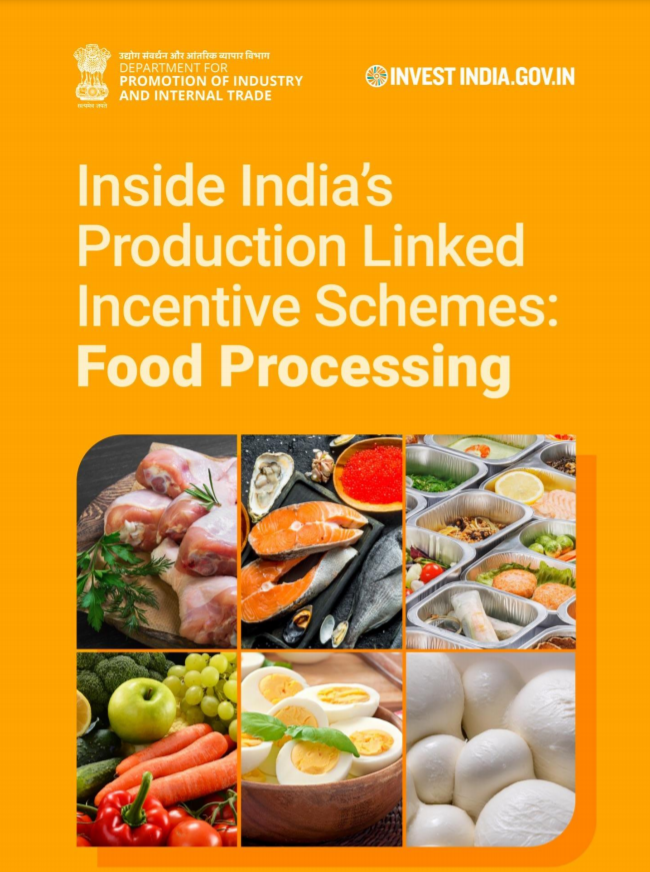 Inside India's Production Linked Incentive Schemes: Food Processing