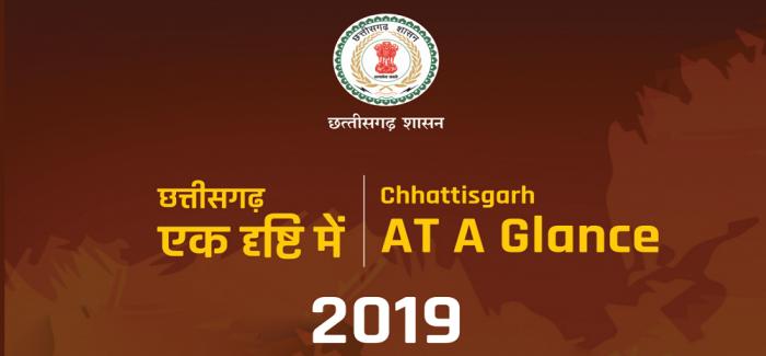 Chhattisgarh at a Glance 2019