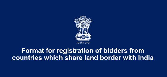 Format for registration of bidders from countries which share land border with India in public procurement