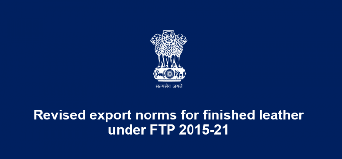 Revised export norms for finished leather