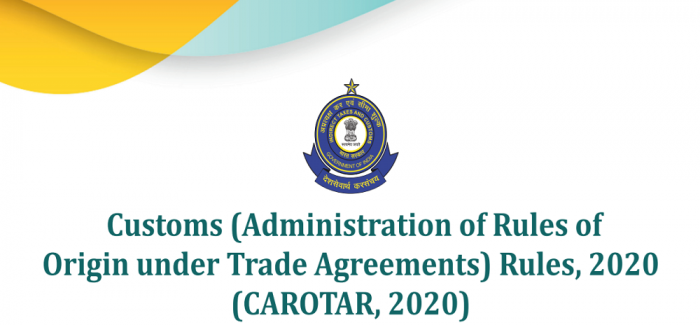 Customs (Administration of Rules of Origin under Trade Agreements) Rules, 2020 (CAROTAR 2020)