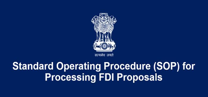 Standard Operating Procedure (SOP) for Processing FDI Proposals