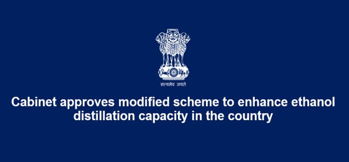 Cabinet approves modified scheme to enhance ethanol distillation capacity in the country