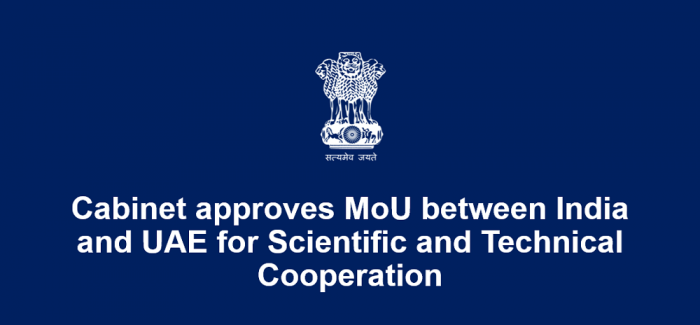 Cabinet approves MoU between India and UAE for Scientific and Technical Cooperation