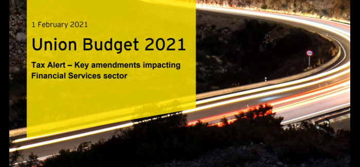 Union Budget 2021– Key amendments impacting Financial Services sector