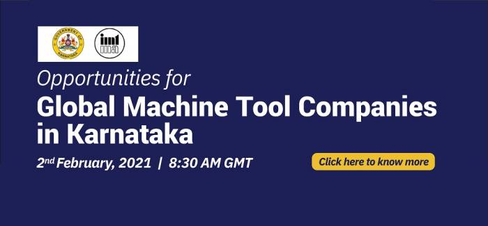 Opportunities for Global Machine Tool Companies in Karnataka | 2 February 2021, 8.30 AM GMT