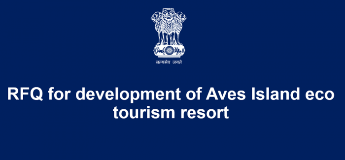 RFQ for development of Aves Island eco tourism resort