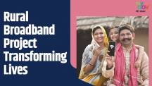 Rural Broadband Project - Transforming Lives