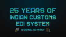 Indian Customs EDI System: 25 years of digital reforms