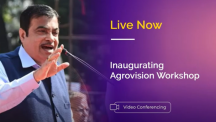 Hon'ble Minister Sh. Nitin Gadkari inaugurating Agrovision Workshop