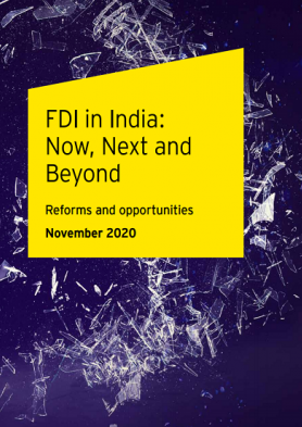 FDI in India – Now, Next and Beyond, Reforms and opportunities