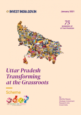 One District One Product (ODOP) Scheme: Uttar Pradesh Transforming at the Grassroots