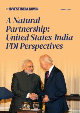 A Natural Partnership: United States – India FDI Perspectives