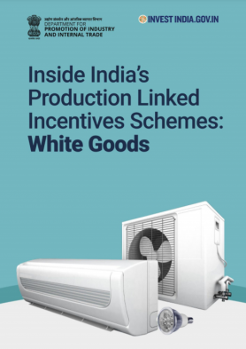 Inside India's Production Linked Incentive Schemes: White Goods