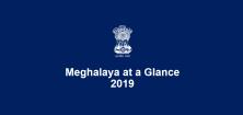 Meghalaya at a Glance 2019