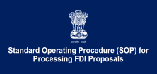 Standard Operating Procedure (SOP) for Processing FDI Proposals