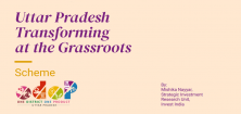 One District One Product (ODOP) Scheme: Uttar Pradesh Transforming at the Grassroots One District One Product (ODOP) Scheme: Uttar Pradesh Transforming at the Grassroots
