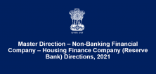 Master Direction – Non-Banking Financial Company – Housing Finance Company (Reserve Bank) Directions, 2021