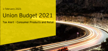 Union Budget 2021– Consumer Products and Retail