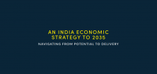 An India Economic Strategy to 2035: Navigating from potential to delivery