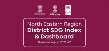 North Eastern Region District SDG Index and Dashboard