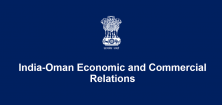 India-Oman Economic and Commercial Relations