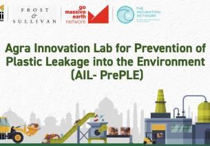 Agra Innovation Lab for Prevention of Plastic Leakage